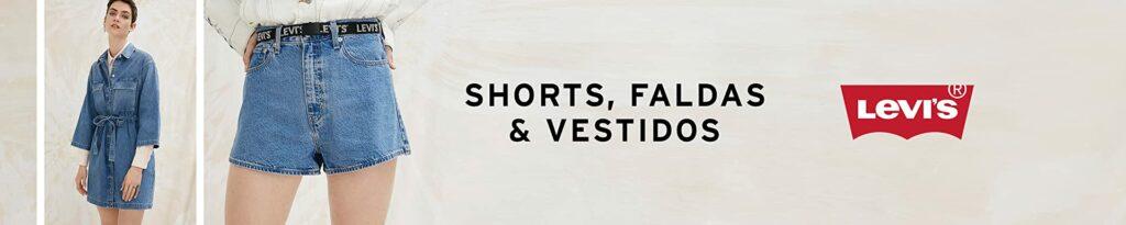 Moda Mujer Levis Shorts, Vestidos Faldas
